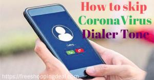 How to control coronavirus caller tone