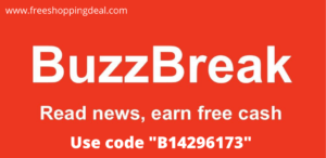 BuzzBreak Refer and Earn