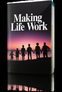 Making Life Work Free Booklet